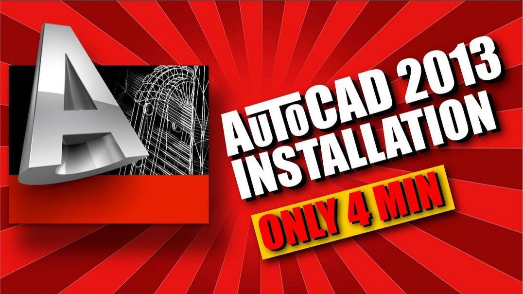 How To Install AutoCAD 2013 Offline Setup (32-64 Bit)